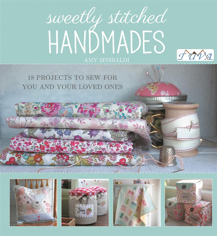 Sewing Books Sweetly Stitched Handmades Book