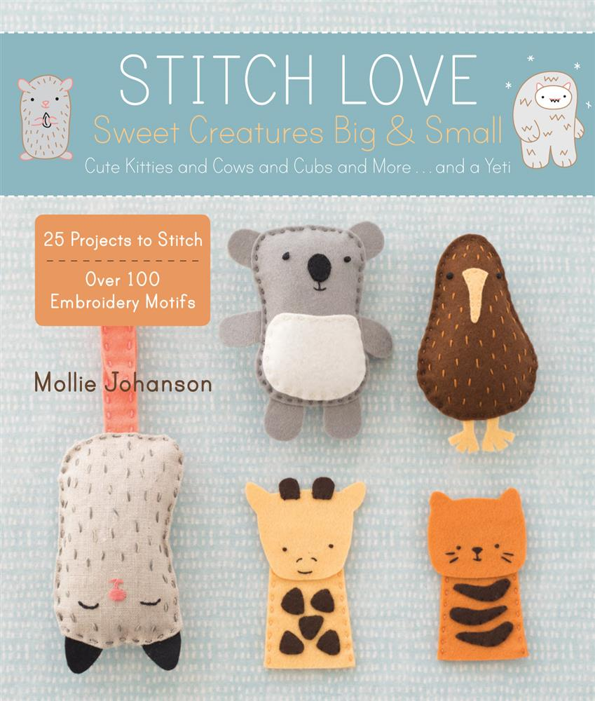 Embroidery Books Stitch Love - Sweet Creatures Book