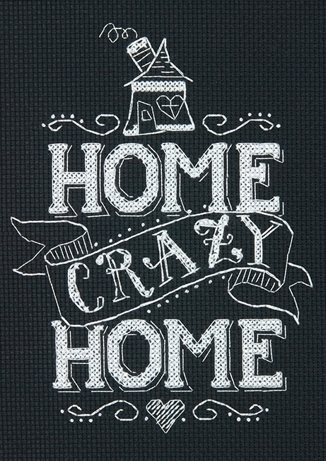 Home Crazy Home -  Cross Stitch Kit
