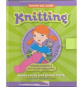 Show Me How - Knitting