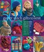 Knitting Books 50 Garter Stitch Gifts to Knit Book