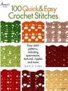 Crochet Books 100 Quick and Easy Crochet Stitches Book