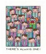 There's Always One - Heritage Cross Stitch Kit